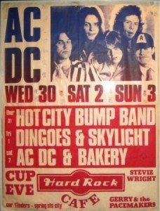 AC/DC at the Hard Rock Cafe. Bakery were the support.