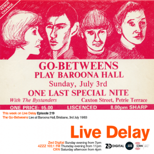 GO BETWEENS BAROONA HALL PETRIE TERRACE