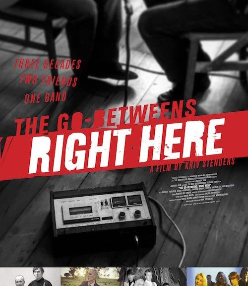 The Go-Betweens on Rage and on film (Right Here).
