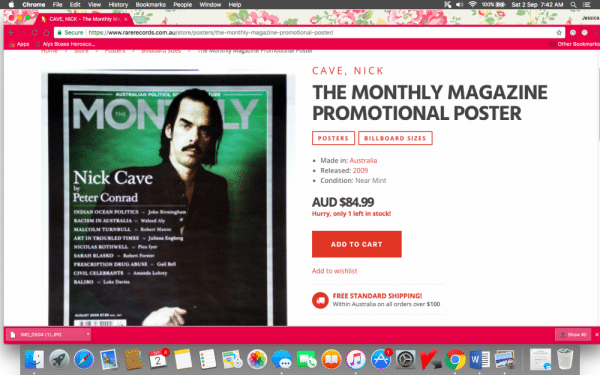 Nick Cave posters are highly collectable.