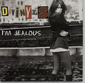 I'm Jealous Divinyls