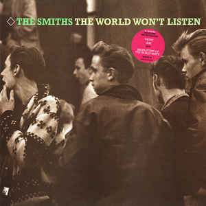 The Smiths - The World Won't Listen